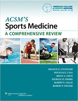 ACSM's Sports Medicine: A Comprehensive Review book