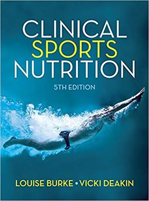 Clinical Sports Nutrition book burke deakin