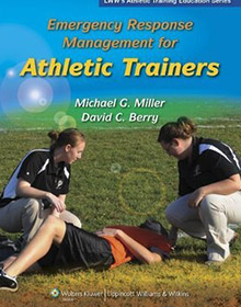 Emergency Response Management for Athletic Trainers (Athletic Training Education) book miller berry