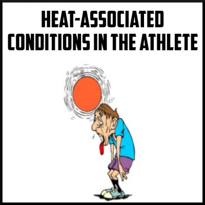 Heat Associated Conditions in the Athlete Cover