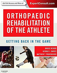 Orthopaedic Rehabilitation of the Athlete: Getting Back in the Game book