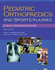Pediatric Orthopaedics and Sport Injuries: A Quick Reference Guide book