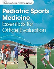 Pediatric Sports Medicine: Essentials for Office Evaluation book