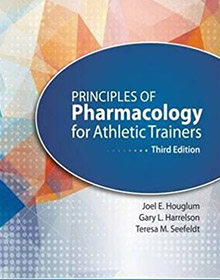 Principles of Pharmacology for Athletic Trainers book houglum