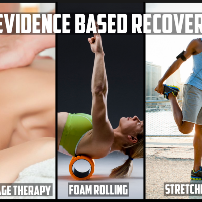 Evidence based recovery massage therapy, foam rolling, stretching