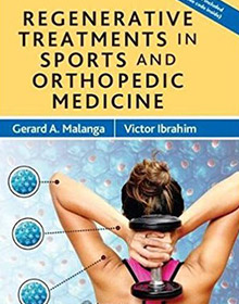 Regenerative Treatments in Sports and Orthopedic Medicine book malanga