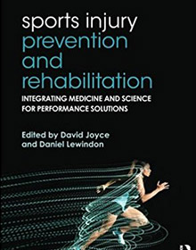 Sports Injury Prevention and Rehabilitation: Integrating Medicine and Science for Performance Solutions book joyce