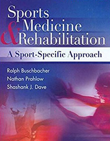 Sports Medicine and Rehabilitation: A Sports Specific Approach buschbacher book
