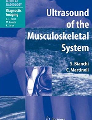 Ultrasound of the Musculoskeletal System book bianchi martinoli