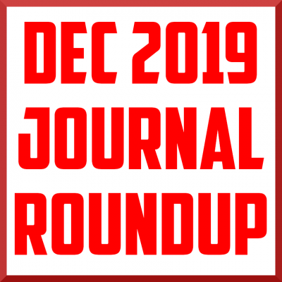 December 2019 Journal Review Roundup