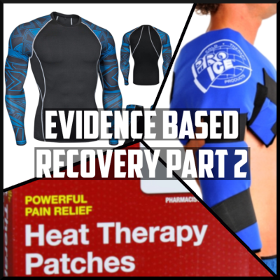 evidence based recovery heat therapy, cold therapy, compression