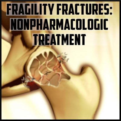 fragility fractures non pharmacologic treatment cover