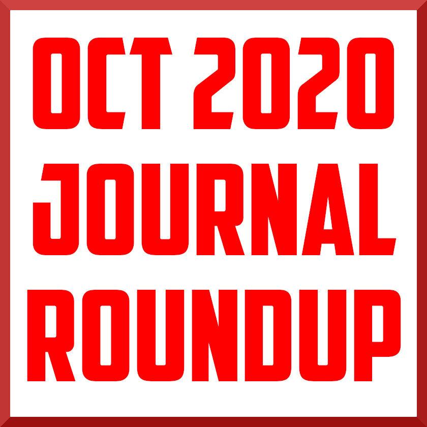 October 2020 Journal Review Roundup