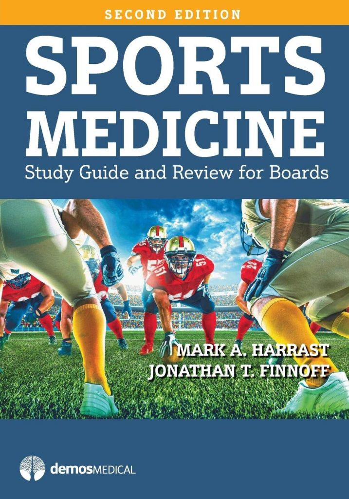 Sports Medicine Study Guide and Review for Boards harrast and finoff