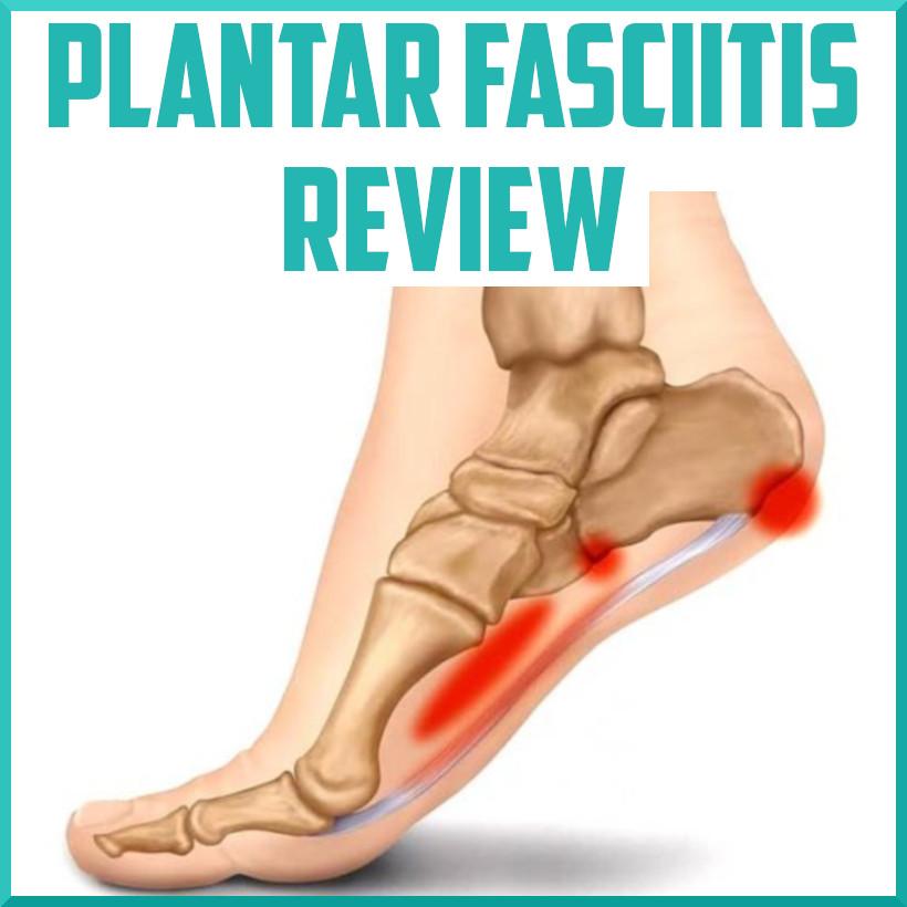 Plantar Fasciitis Review - Sports Medicine Review