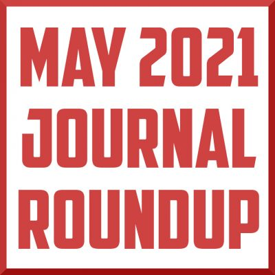 may 2021 journal review round up cover