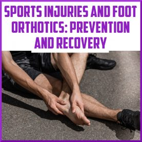 sports injuries and foot orthotics cover